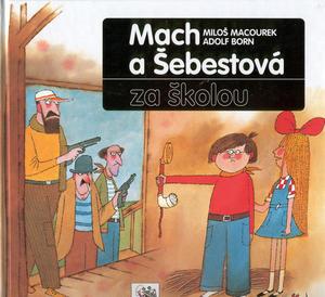 Obrázok Mach a Šebestová za školou