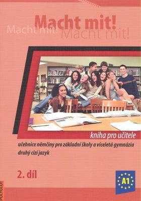 Macht mit! Kniha pro učitele 2. díl