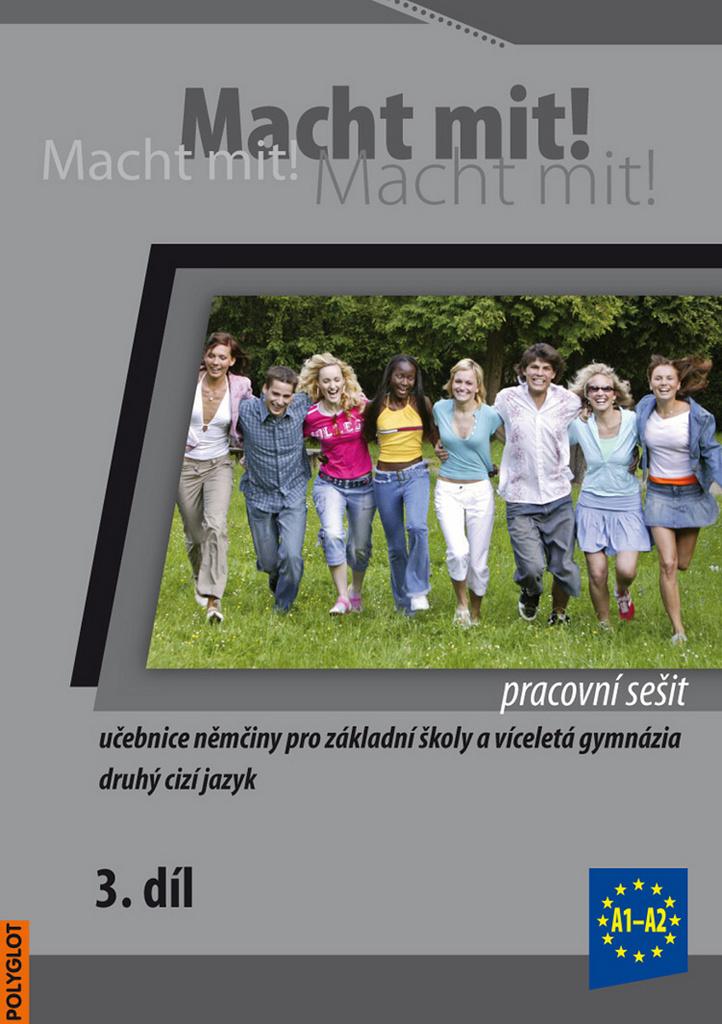 Macht mit! Pracovní sešit 3. díl - Kolektiv autorů