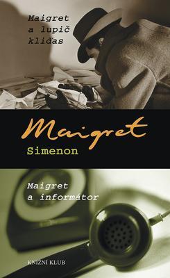 Maigret a lupič kliďas Maigret a informátor