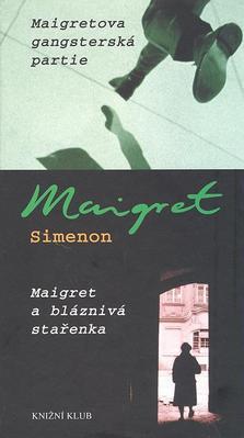 Obrázok Maigretova gangsterská partie Maigret a bláznivá stařenka