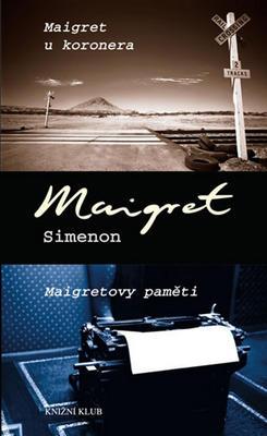 Obrázok Maigret u koronera, Maigretovy paměti