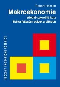 Obrázok Makroekonomie Sbírka řešených otázek a příkladů