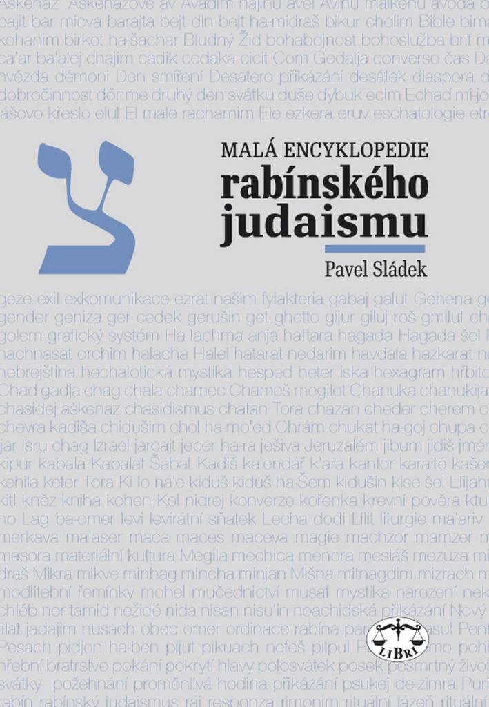 Malá encyklopedie rabínského judaismu - Pavel Sládek