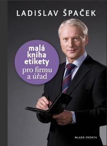 Obrázok Malá kniha etikety pro firmu a úřad