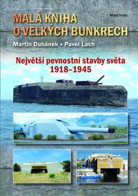 Obrázok Malá kniha o velkých bunkrech
