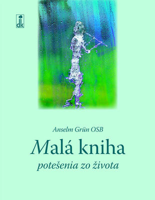 Obrázok Malá kniha potešenia zo života