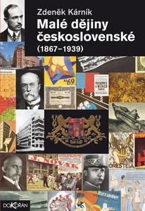 Obrázok Malé dějiny Československé 1867-1939
