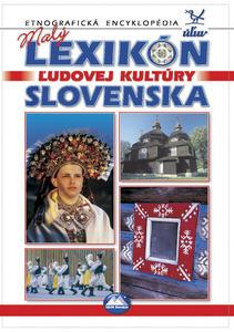 Obrázok Malý lexikón ľudovej kultúry Slovenska