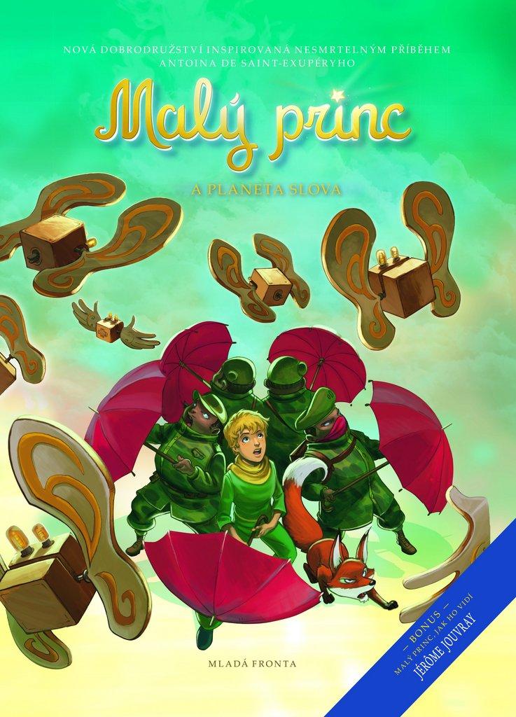 Mladá fronta Malý princ a planeta Slova - Antoine de Saint-Exupéry