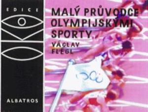 Obrázok Malý průvodce olympijskými sporty