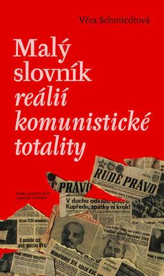 Obrázok Malý slovník reálií komunistické totality
