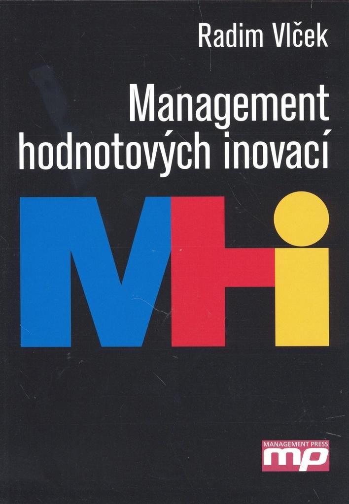 Management hodnotových inovací - Radim Vlček