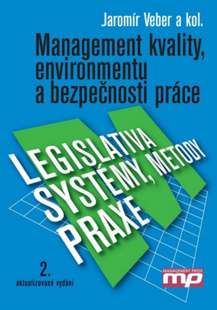 Management kvality, enviromentu a bezpečnosti práce - Jaromír Veber