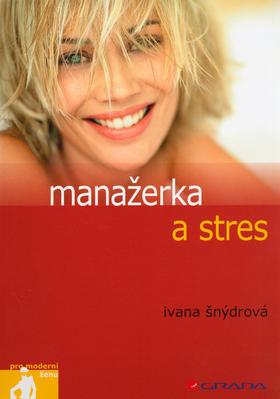 Manažerka a stres