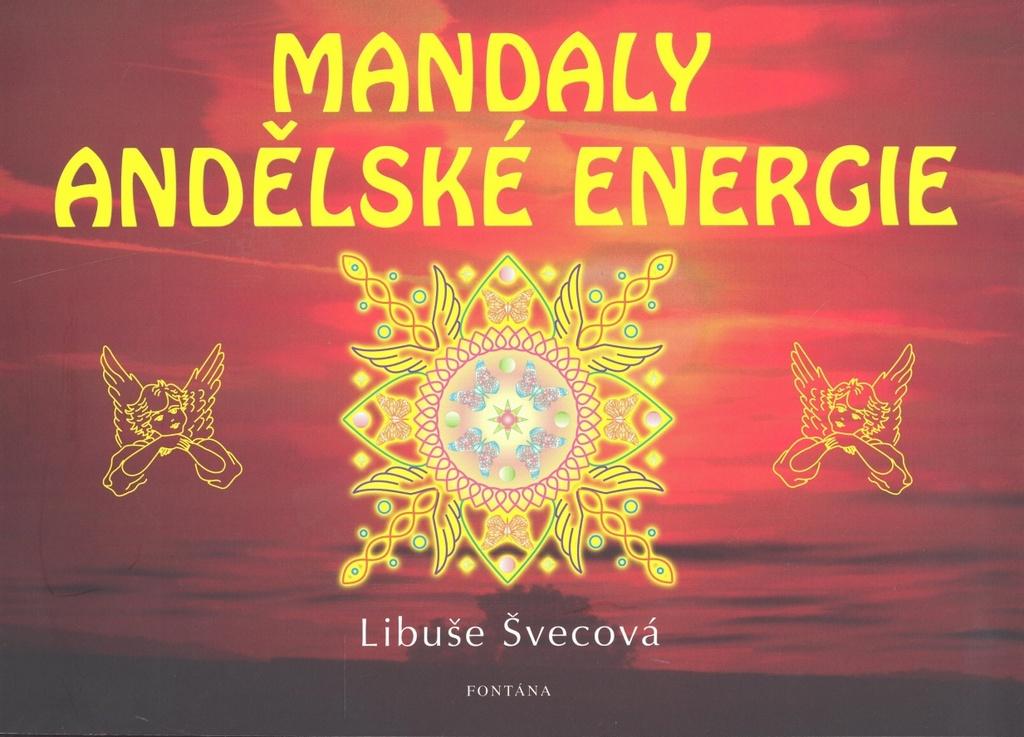 Mandaly andělské energie - Libuše Švecová