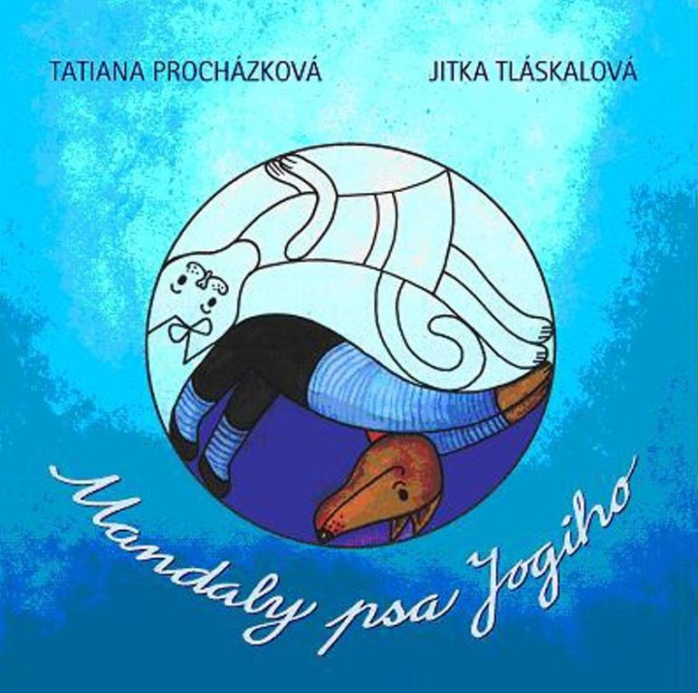 Mandaly psa Jogiho - Tatiana Procházková