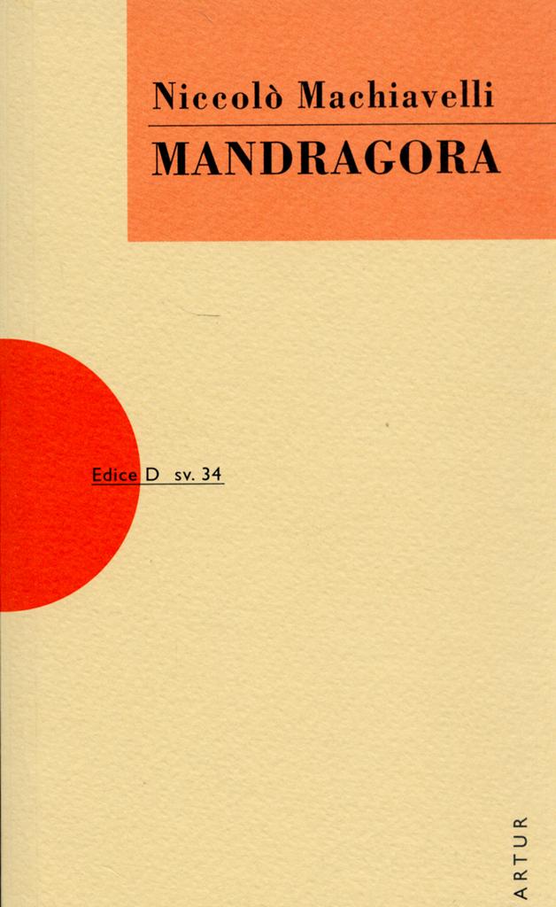 Mandragora - Niccoló Machiavelli