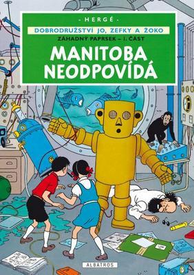 Obrázok Manitoba neodpovídá (Záhadný paprsek - I. část)