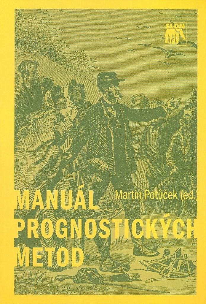 Manuál prognostických metod - Martin Potůček