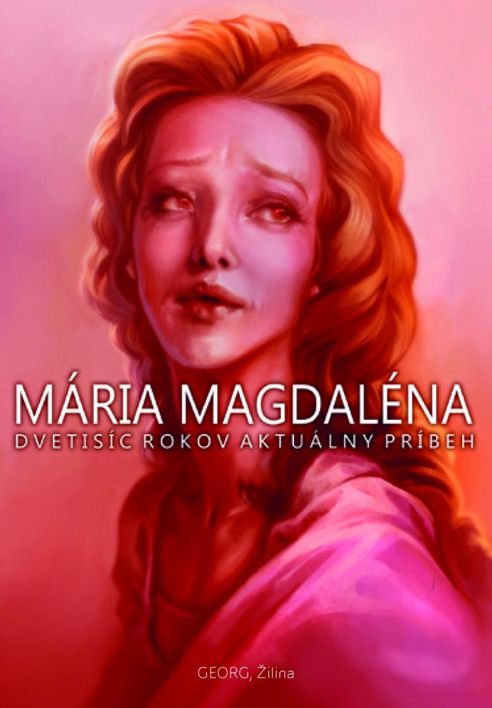 Mária Magdaléna - Milan Igor Chovan