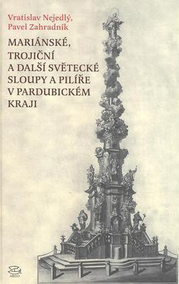 Obrázok Mariánské, Trojiční a další světecké sloupy a pilíře v Pardubickém kraji