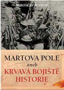 Obrázok Martova pole aneb Krvavá bojiště historie