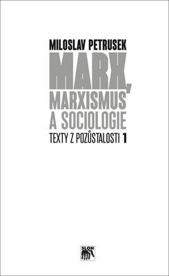 Obrázok Marx, marxismus a sociologie