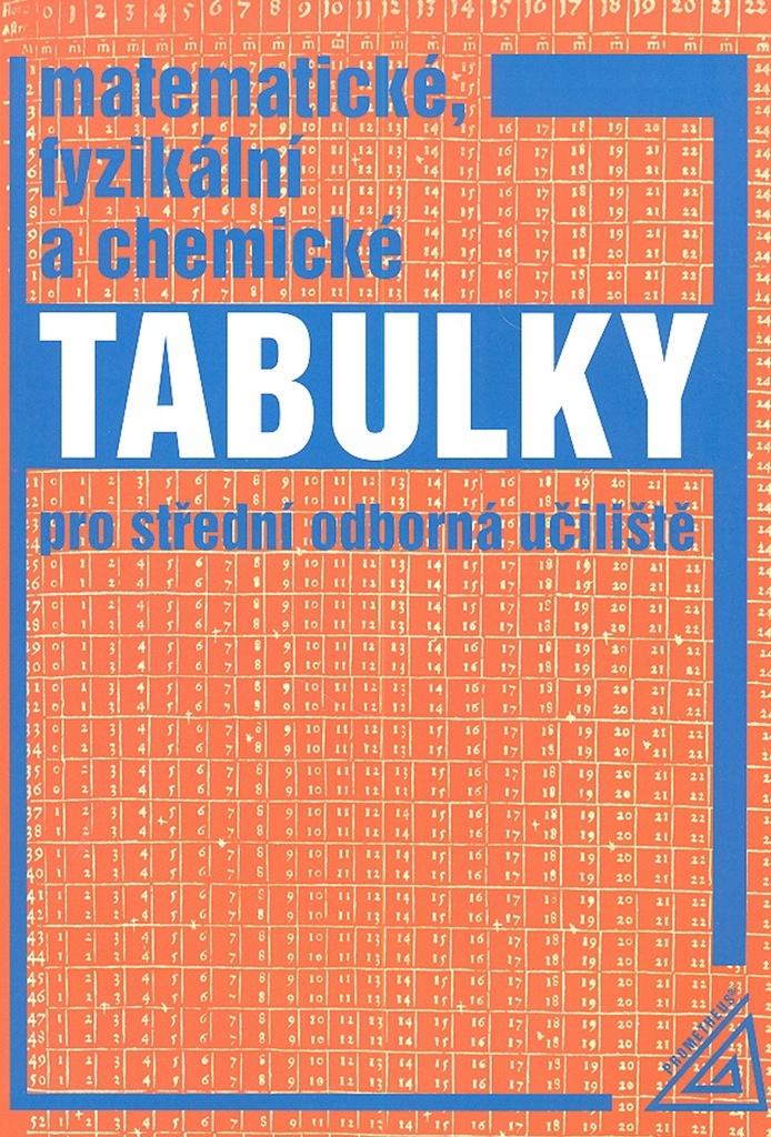 Matematické, fyzikální a chemické tabulky - Martin Macháček