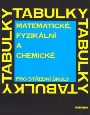 Obrázok Matematické, fyzikální a chemické tabulky pro střední školy