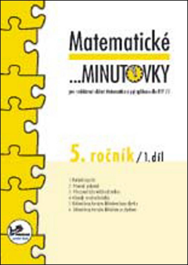 Matematické minutovky 5. ročník / 1. díl - RNDr. Josef Molnár CSc.