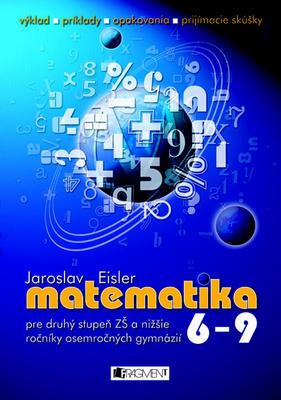 Obrázok Matematika 6 - 9 pre druhý stupeň ZŠ a nižšie ročníky osemročných gymnázií
