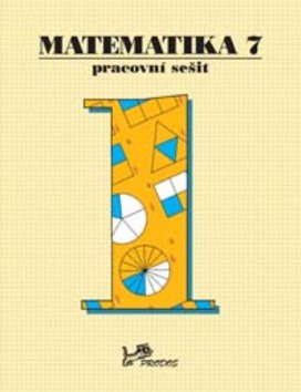 Matematika 7 Pracovní sešit 1 - RNDr. Josef Molnár CSc.