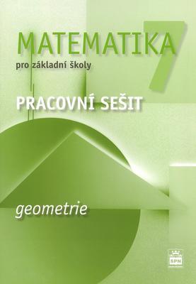 Obrázok Matematika 7 pro základní školy Geometrie Pracovní sešit