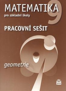 Matematika 9 pro základní školy Geometrie Pracovní sešit