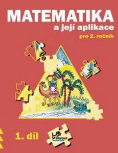Obrázok Matematika a její aplikace pro 2. ročník 1. díl