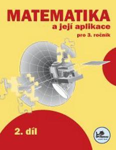 Obrázok Matematika a její aplikace pro 3. ročník 2. díl