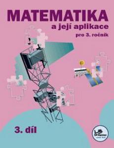Obrázok Matematika a její aplikace pro 3. ročník 3. díl