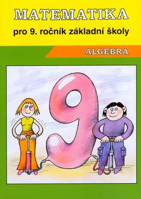 Matematika Algebra pro 9. ročník