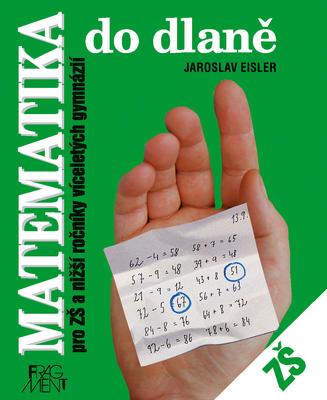 Obrázok Matematika do dlaně pro ZŠ a nižší ročníky víceletých gymnázií