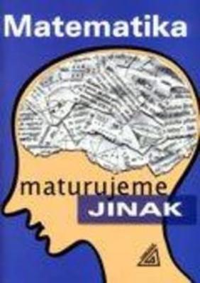 Obrázok Matematika Maturujeme jinak