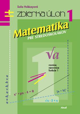 Obrázok Matematika pre stredoškolákov Zbierka úloh 1