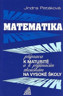 Obrázok Matematika příprava k maturitě a k přijímacím zkouškám na vysoké školy
