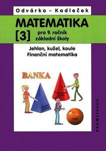 Obrázok Matematika 3 pro 9. ročník základní školy
