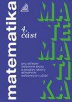 Matematika pro SOŠ a studijní obory SOU 4.část