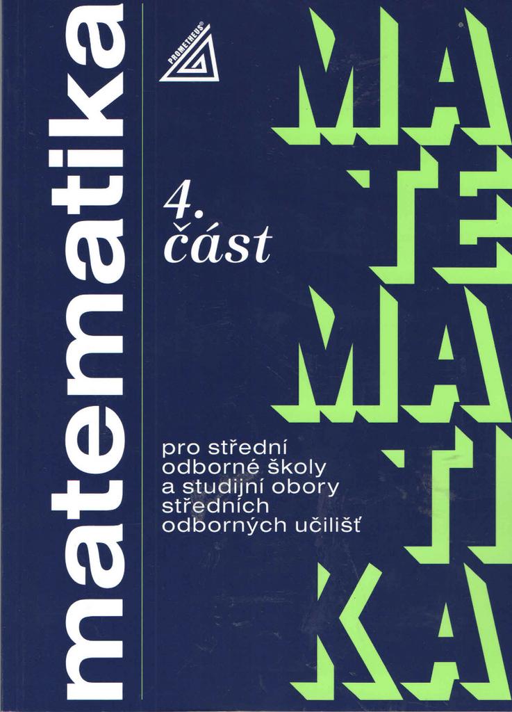 Matematika pro SOŠ a studijní obory SOU 4.část - Oldřich Petránek
