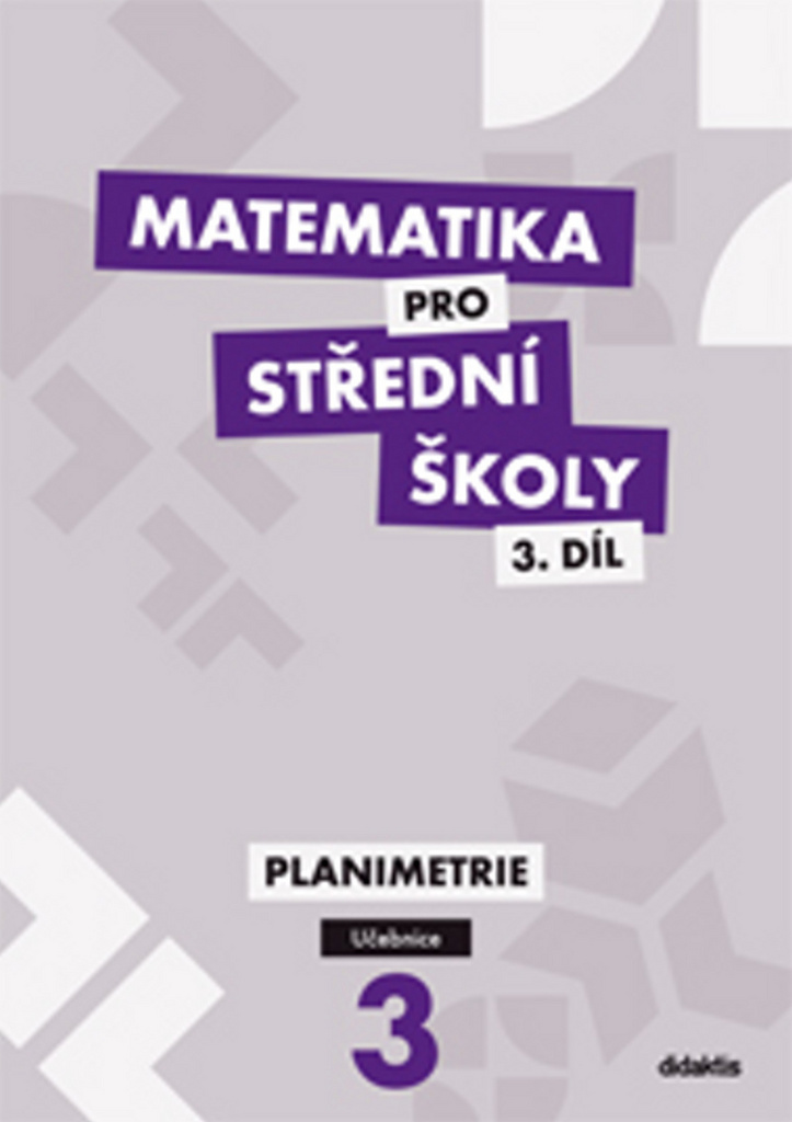 Matematika pro střední školy 3.díl Učebnice - J. Vondra