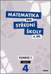 Obrázok Matematika pro střední školy 4.díl Učebnice