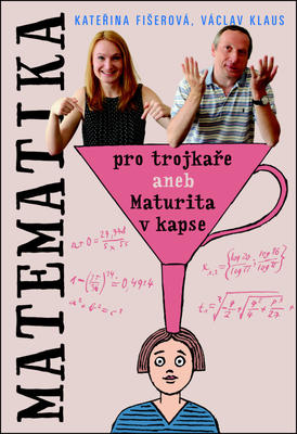 Obrázok Matematika pro trojkaře aneb Maturita v kapse