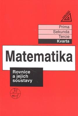 Matematika Rovnice a jejich soustavy